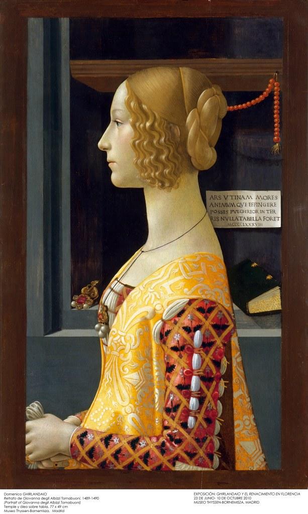 Domenico GhirlandaioRetrato de Giovanna Tornabuoni 1489-1490 Técnica mixta sobre tabla. 77 x 49 cm Museo Thyssen-Bornemisza, Madrid