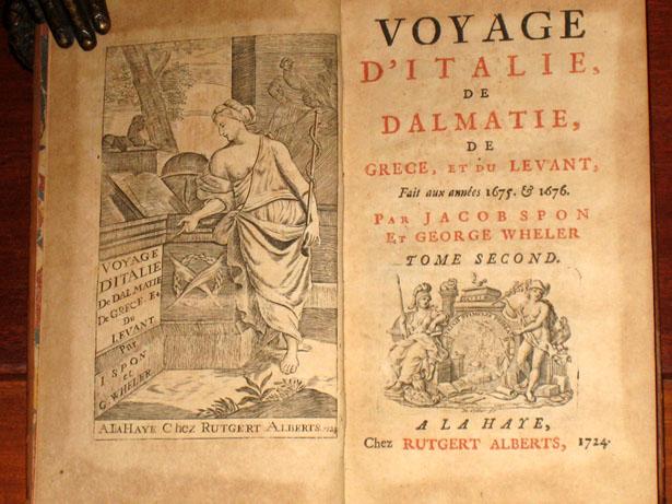 Viaje por Italia, Dalmacia, Grecia y el Levante, Jacob Spon 1675-1676, Edición de 1724