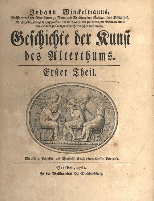"""Geschichte der Kunst des Altertums(""""Historia del arte de la Antigüedad""""), publicada en Dresde en diciembre de 1764"""
